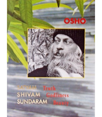 Satyam Shivam Sundaram: Truth Godliness Beauty