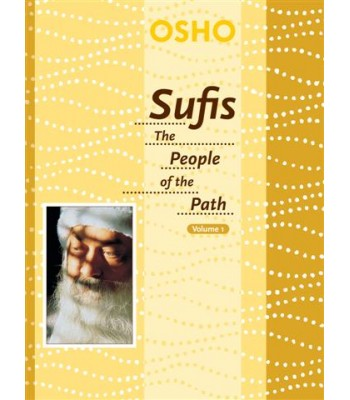 Sufis: The People of the Path, Vol. 1
