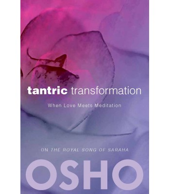 Tantric Transformation (New Edition)