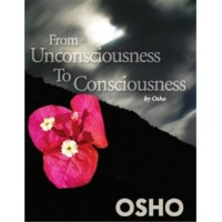 From Unconsciousness to Consciousness