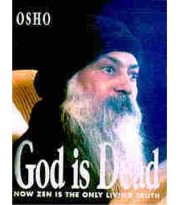 God is Dead: Now Zen is the Only Living Truth