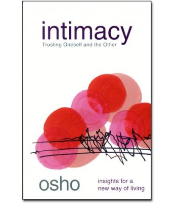 Intimacy Trusting Oneself and the Other