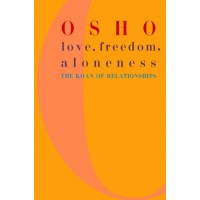 Love - Freedom - Aloneness