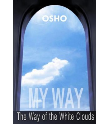 My Way: The Way of the White Clouds (New Reprint)