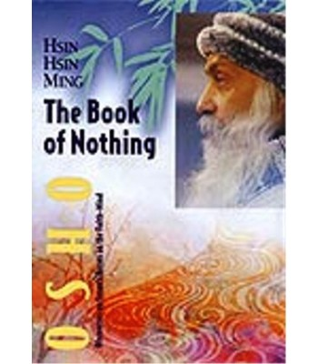 Hsin Hsin Ming: The Book of Nothing